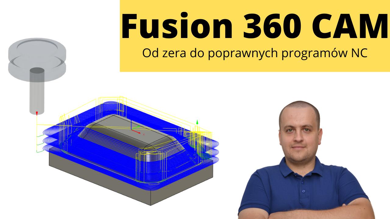 szkolenie fusion 360 cam